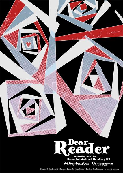 DEAR READER - Reeperbahnfestival Hamburg 24.09.2011 - 4-farbiger Siebdruck auf schwarzem Karton, Format 70x50cm, limitierte, signierte & nummerierte Auflage von 50 Exemplaren